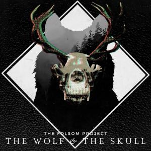 The Folsom Project - The Wolf & The Skull Cover