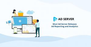 Muvi Ad Server Ad Reporting and Analytics