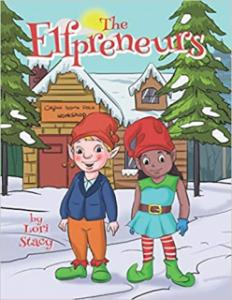 The Elfpreneurs book by Lori Stacy