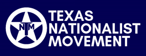 Texas Nationalists Launch Petition Campaign To Put TEXIT On The Ballot in 2022 2