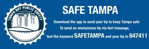 SafeTampa tip411 information.
