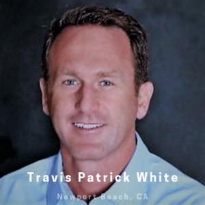 Travis Patrick White Newport Beach CA