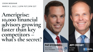 3xEquity Webinar With Ameriprise Pat O'Connell and Jeff Crosby