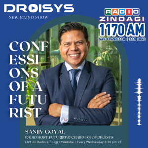 A picture of Sanjiv is shown with the words Confessions of a Futurist, along with a logo of Radio Zindagi.