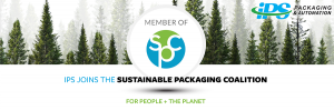 green forest background with text reading ips joins the sustainable packaging coalition | for people the planet