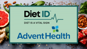 AdventHealth will utilize Diet ID in a project to improve health outcomes and decrease healthcare costs.