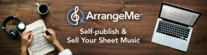 Hal Leonard Launches New, Expanded ArrangeMe®  Sheet Music Self-Publishing Platform