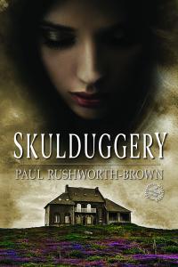 Skulduggery- Another novel by Paul Rushworth-Brown