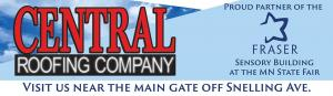 Central Roofing Company is the Proud Partner of the Fraser Sensory Building at the MN State Fair