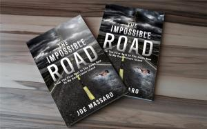 Book cover: The Impossible Road - From the First Seat in the Dumb Row to my own Private Island by Joe Massaro