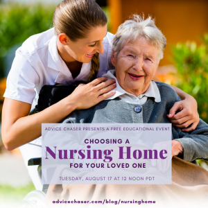 Webinar information for Advice Chaser's event on how to choose a care facility for a loved one