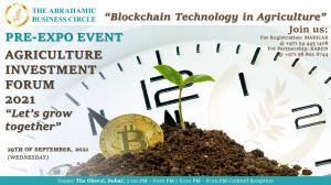 The Abrahamic Business Circle will host Pre-Expo Event  Featuring Blockchain Technology in Agriculture 1