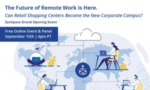 ZenSpace Virtual Grand Opening Event - Executive Panel on The Future of Work