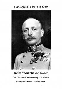 Portrait-Foto des hochdekorierten Generals der k.u.k. Armee, Sarkotic von Lovcen