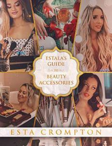 Estala's Guide to Beauty Accessories - Estala Skin Care