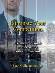 Eliminate Your Competition, by Sean O'Shaughnessey